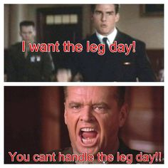 This is how I feel hahaha when people want to train legs