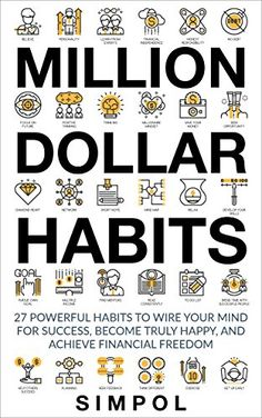 Million Dollar Habits: 27 Powerful Habits to Wire Your Mi... https://www.amazon.com/dp/B06XJH53PZ/ref=cm_sw_r_pi_dp_x_2Os.ybH4QDD25