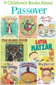 9 Children's Books About Passover -- these picture books are a great way to learn about the Jewish celebration of Passover.