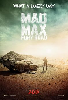 Cineplex News - 'Mad Max' movie poster from San Diego Comic-Con