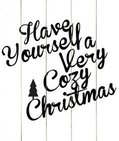 Have Yourself a Very Cozy Christmas