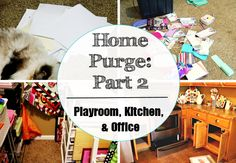 2016 Home Purge | Part 2 | Playroom, Kitchen, and Office
