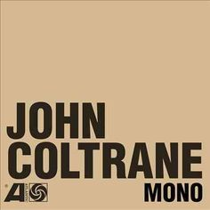 John Coltrane - Atlantic Years In Mono, Red