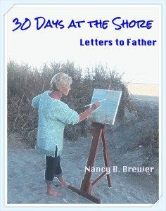 30 Days at the Shore (Letters to Father) by Nancy B. Brewer http://www.amazon.com/dp/1595818286/ref=cm_sw_r_pi_dp_-.LUwb0GVKC0S