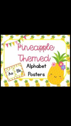 Pineapple themed classroom - alphabet posters for display. Check out all the pineapple decor here https://www.teacherspayteachers.com/Product/Pineapple-Themed-Alphabet-Posters-3198737#
