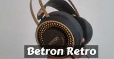 Betron Retro Review – Are Betron Over-Ear Headphones Any Good Cool Things To Buy, Stuff To Buy, Retro Design, Over Ear Headphones, Take That, Audio, Tech, Cool Stuff, Cool Stuff To Buy