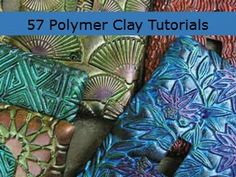 57 Polymer Clay Tutorials