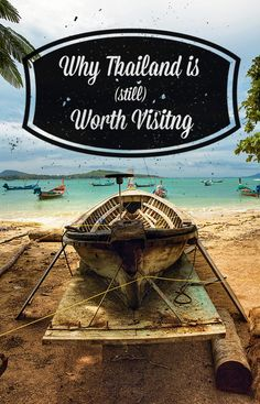 I'm not going to try to defend a country that clearly doesn't need my help to attract thousands and thousands of new travelers every year; so instead of trying to debunk every misconception about this country, I'm going to tell you why Thailand is (still) Worth Visiting.