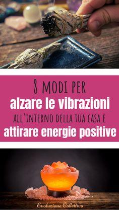 #energie #casa #spiritualità #evoluzionecollettiva Positive Energie, Kefir, Antipasto, Ayurveda, The Magicians, Feng Shui, Reiki, Karma, The Cure
