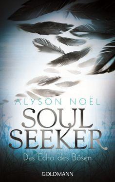 Jetzt auch als Taschenbuch erhältlich... Soul Seeker 2 - Das Echo des Bösen von Alyson Noël