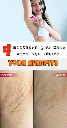 4 Mistakes You Make When You Shave Your Armpits