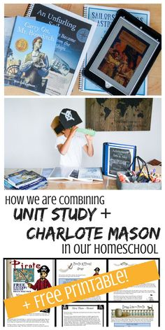 How we are Combining Unit Study and Charlotte Mason Homeschool | Charlotte Mason Homeschooling | Unit Study homeschooling | unit study homeschool style | charlotte mason homeschool style | what is charlotte mason? | charlotte mason curriculum | charlotte mason homeschooling | homeschool free printable | free printable pirates | winterpromise | winter promise review |