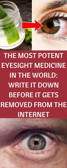 THE MOST POTENT EYESIGHT MEDICINE IN THE WORLD: WRITE IT DOWN BEFORE IT GETS REMOVED FROM THE INTERNET