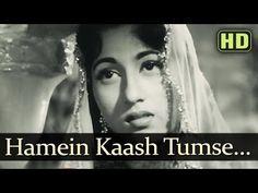Humein Kash Tumse (HD)- Mughal-E-Azam Songs - Dilip Kumar Songs - Madhubala Songs - Lata Mangeshkar - YouTube