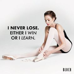 """I never lose. Either I win or I learn."" attitude This insight is paramount if one wishes to truly enjoy competitive dance. Competition is always an opportunity for growth. Dancer Quotes, Ballet Quotes, Dance Photos, Dance Pictures, Just Dance, Dance Moms, Dance Is Life, Tumblr Ballet, Dance Motivation"