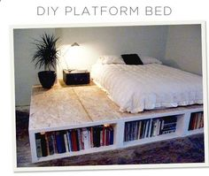 DIY Platform bed. FILL WITH BIG BED, AND PILLOWS THROW BLANKETS, CANOPY WHITE SHEER AND TWINKLE LIGHTS. SHELF W/ CANDLES AND IVY/ FLOWERS CHERRY TREE