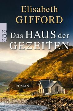 Das Haus der Gezeiten von Elisabeth Gifford - Nur das Meer kennt die Wahrheit.