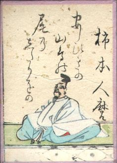"Hyakuninisshu-Hitomaro is famed for his long poems, such as ""In the sea of ivy clothed Iwami"",""The Bay of Tsunu"",and ""I loved her like the leaves."" 19 of his chōka (""long poems"") were included in the Man'yōshū and 75 or so tanka (""short poems"") were likewise selected."