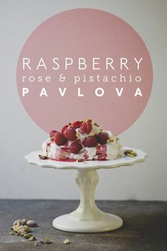 VALENTINE'S DAY DESSERT ROUND UP: Raspberry Rose + Pistachio Pavlova // The Kitchy Kitchen