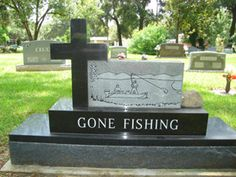 Gone fishing Gravestone These words are on our tombstone! Cemetery Monuments, Cemetery Statues, Cemetery Headstones, Old Cemeteries, Cemetery Art, Graveyards, Unusual Headstones, The Last Laugh, Famous Graves
