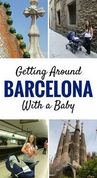 Getting around Barcelona with a baby. Click to for more on getting around by walking, public transit, taxis and hop on hop off buses. |Family Travel | Travel with infant, baby or toddler | Barcelona with baby | Sagrada Familia | Park Guell | Mercat de la