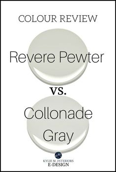 Paint colour review, Benjamin Moore Revere Pewter, Sherwin Williams Collonade Gray. Kylie M INteriors E-design, online paint color consultant. virtual blog
