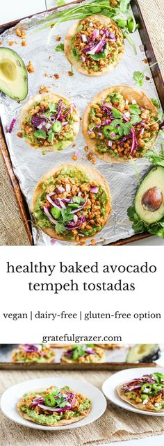 Tempeh tostadas are baked and topped with mashed avocado and soy for a quick healthy meal or snack that is plant-based and vegan with a gluten-free option. via @gratefulgrazer