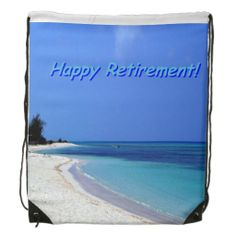 Happy Retirement drawstring backpack  $17.95. Wonderful #retirement gift for those retirees who love the beach
