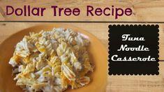 Dollar Tree Recipe- Tuna Noodle Casserole