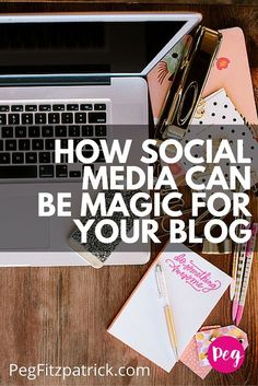 Did you know that social media can be magic for your blog? This article explains how to integrate social media and blogging.: