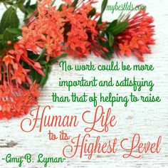 LDS quote by Amy B Lyman, 8th General RS President