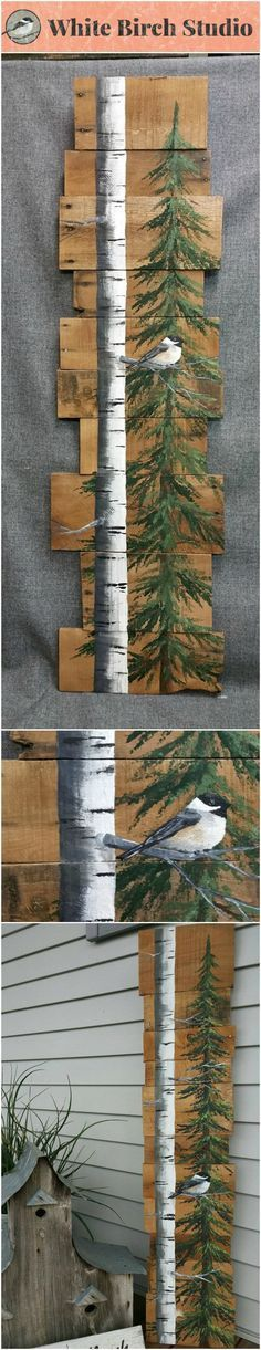 """White Birch & Pine tree Reclaimed Wood Pallet Art, TALL Hand painted White Birch Chickadee bird, upcycled, Wall art, Distressed Original Acrylic painting on reclaimed Pallet boards. This unique piece is 46"""" tall x 9-12"""" wide Perfect for that skinny wall space."""