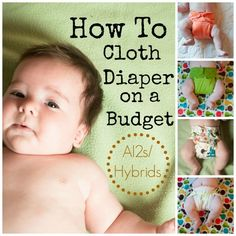 How to Cloth Diaper on a Budget Day Four : All-In-Twos/Hybrids