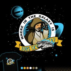 """Where in the Galaxy is"" Design by Paxdomino up for voting at http://shirt.woot.com/derby/entry/90640/where-in-the-galaxy-is until 12/24/15."