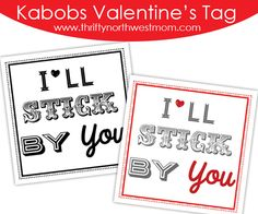 """Valentines printable for Candy gift:  """"I'll sticky by you"""""""