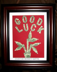"""""""Good Luck"""" Money Gift for new business, job or future endeavors. Available upon request with any denomination of bills."""