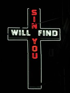 neon sign outside church in hell's kitchen, nyc. Better watch out! I don't think sins will find me but maybe bad choices. The Wicked The Divine, Religion, Rin Okumura, Southern Gothic, Hells Kitchen, American Gods, Blue Bloods, The Villain, Neon Lighting