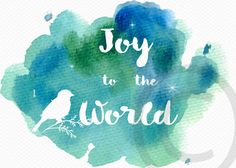 Digital Christmas Card Printable Christian Watercolor Joy to the World Print for Cards, Tags, Crafts with Bird on Bough by Vintagize on Etsy https://www.etsy.com/listing/256009842/digital-christmas-card-printable