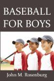 Baseball For Boys - http://www.learnfielding.com/fielding-a-baseball-learn-baseball-learning-to-field/catching/baseball-for-boys/