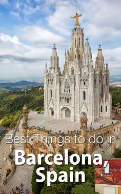 Best things to do in Barcelona, Spain. Day trips from Barcelona, Gaudi, cava, tapas, vermouth, and shopping.