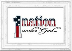 One of my favorite free printables... One Nation, Under God. Made in rememberance of 9/11.