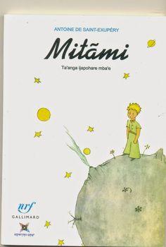 Língua Guarani - Paraguai - Minha Coleção do Pequeno Príncipe: Mitãmi