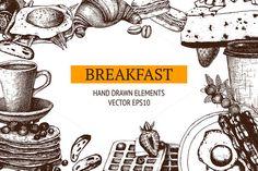 Hand Drawn Breakfast Design by ievgeniia on @creativemarket