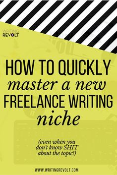 If you want to make money writing online, youre going to need a badass freelance writing niche. This guide (full of freelance writing tips!) will help you learn how to quickly master any niche topic — even ones youre completely unfamiliar with! Check it out. :)