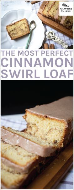 The most moist, flavourful and perfect cinnamon swirl loaf!
