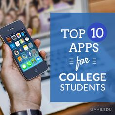 Top 10 Apps for College Students | UMHB Blog