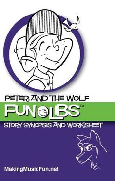 Peter and the Wolf FunLib� | Story and Worksheet - A MadLib type worksheet for introducing kids to Prokofiev's Peter and the Wolf - Super Fun!