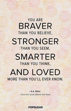 Photo: Never forget how Awesome you truly are! #BeBrave