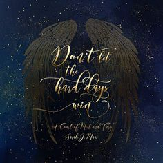 Don't let the hard days win. A Court of Mist and Fury (ACOMAF) Sticker by Literary Lifestyle Company - White - Don't let the hard days win. A Court of Mist and Fury (ACOMAF) Sticker by Literary Lifestyle Company - White - 3