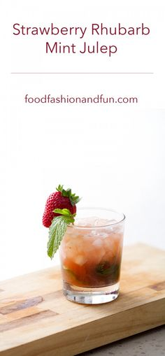 Strawberry Rhubarb Mint Julep
